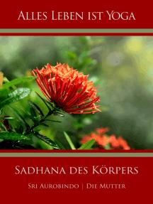 Sadhana des Körpers