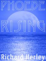 Phoebe Rising