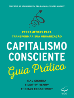 Capitalismo Consciente Guia Prático: Ferramentas para transformar sua organização