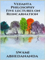 Vedanta Philosophy - Five lectures on Reincarnation