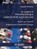 Un progetto di Elettronica Analogica