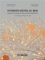 Introduzione al BIM: Protocolli di modellazione e gestione informativa