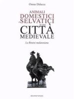 Animali domestici e selvatici in una città medievale
