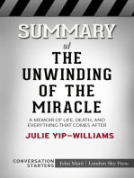 Summary of The Unwinding of the Miracle