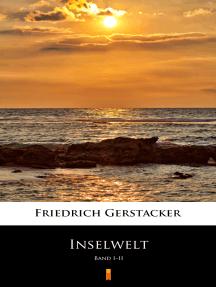 Inselwelt: Band I–II