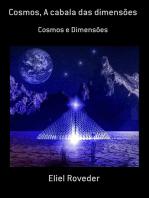 Cosmos, A Cabala Das Dimensões