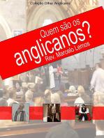 Quem São Os Anglicanos?
