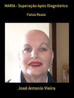 Maria Superação Após Diagnóstico