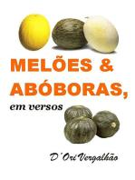MelÕes & AbÓboras Em Versos