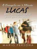 O Evangelho Em 3 Minutos Lucas