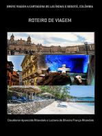 Breve Viagem A Cartagena De Las Índias E BogotÁ, ColÔmbia