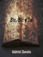 Etc, Etc E Tal