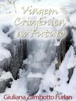 Viagem Criogênica Ao Futuro