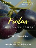 Frutas Que Encantam E Curam