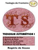 Teologia Sistemática I