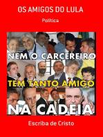 Os Amigos Do Lula