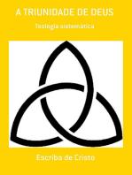 A Triunidade De Deus