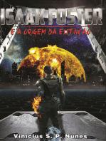 Isaak Foster E A Origem Da Extinção