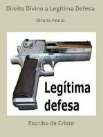 Direito Divino A Legítima Defesa