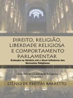 Direito, Religião, Liberdade Religiosa E Comportamento Parlamentar
