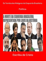 Os Tentáculos Malignos Da Esquerda Brasileira