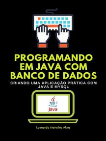 Programando Em Java Com Banco De Dados
