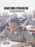 Olhares Sobre A PolÍcia Militar