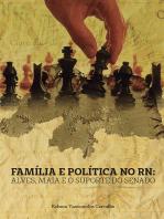 Família E Política No Rn