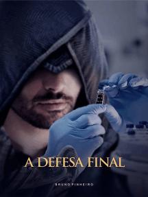 A Defesa Final