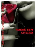 Rosas Sem Cheiro