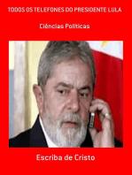 Todos Os Telefones Do Presidente Lula