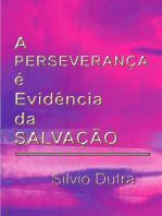A Perseverança é Evidência Da Salvação