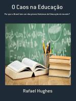 O Caos Na Educação