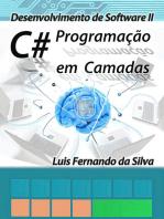 Desenvolvimento De Software Ii C# Programação Em Camadas