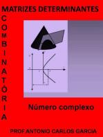 Matrizes Determinante CombinatÓria E NÚmeros Complexos