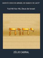 Quem É O Deus De AbraÃo, De Isaque E De JacÓ?