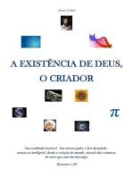 A Existência De Deus, O Criador.