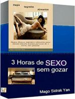 3 Horas De Sexo