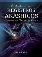 A Leitura Dos Registros Akáshicos