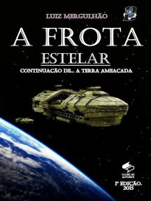 02 A Frota Estelar