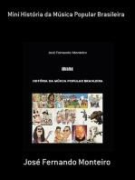 Mini História Da Música Popular Brasileira