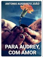 Para Audrey, Com Amor