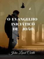 O Evangelho Iniciático De João