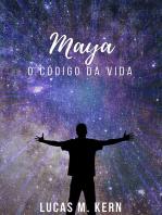 Maya O Código Da Vida