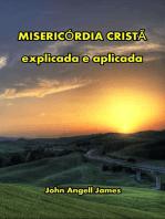 Misericórdia Cristã Explicada E Aplicada