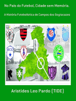 No País Do Futebol, Cidade Sem Memória.