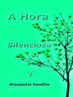 A Hora Silenciosa V