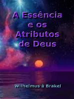 A Essência E Os Atributos De Deus