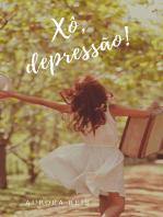 Xô, Depressão