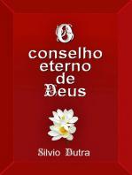 O Conselho Eterno De Deus